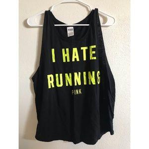 PINK I Hate Running Tank